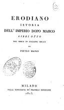 Istoria dell'imperio dopo Marco libri otto dal greco in italiano recati da Pietro Manzi Erodiano