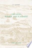 Cervantes, Pioneer and Plagiarist