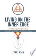 Living on the Inner Edge