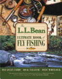 The L  L  Bean Ultimate Book of Fly Fishing