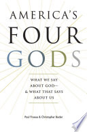 America S Four Gods