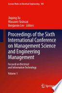 Proceedings of the Sixth International Conference on Management Science and Engineering Management