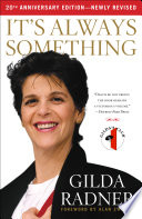 """It's Always Something: Twentieth Anniversary Edition"" by Gilda Radner"