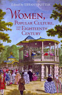 Women  Popular Culture  and the Eighteenth Century