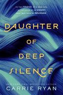 Daughter of Deep Silence Pdf/ePub eBook