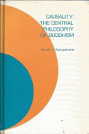 Causality  the Central Philosophy of Buddhism Book PDF