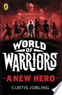 A New Hero World Of Warriors Book 1