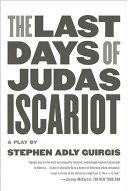 The Last Days of Judas Iscariot [Pdf/ePub] eBook