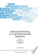 Optical Switching in Low Dimensional Systems Book