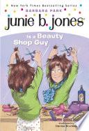 Junie B  Jones  11  Junie B  Jones Is a Beauty Shop Guy