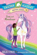 Unicorn Academy Nature Magic  3  Zara and Moonbeam