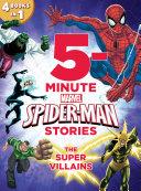 5-Minute Spider-Man Stories: The Super Villains