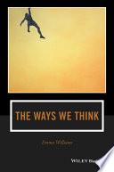 The Ways We Think