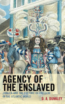 Pdf Agency of the Enslaved