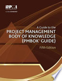 Guide to the Project Management Body of Knowledge (PMBOK® Guide)–Fifth Edition