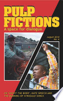 On    Shoot the Boer     hate speech and the banning of struggle songs   PULP FICTIONS No 6