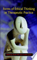 Forms Of Ethical Thinking In Therapeutic Practice Book PDF