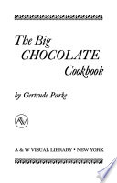 The Big Chocolate Cookbook