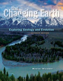 The Changing Earth: Exploring Geology and Evolution