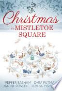 Christmas in Mistletoe Square