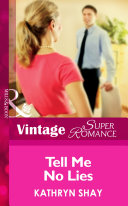 Tell Me No Lies (Mills & Boon Vintage Superromance)
