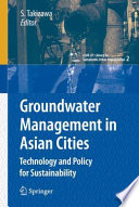 Groundwater Management in Asian Cities Book