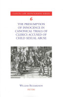 The Presumption of Innocence in Canonical Trials of Clerics Accused of Child Sexual Abuse Book