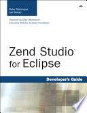 Zend Studio for Eclipse Developer s Guide