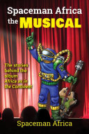 Spaceman Africa the Musical