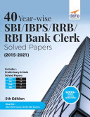 40 Year-wise SBI/ IBPS/ RRB/ RBI Bank Clerk Solved Papers (2015-21) 5th Edition Pdf/ePub eBook