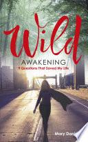 Wild Awakening Book