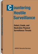 Countering Hostile Surveillance
