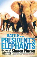 Battle for the President's Elephants
