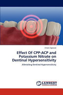 Effect of Cpp Acp and Potassium Nitrate on Dentinal Hypersensitivity