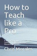 How to Teach Like a Pro