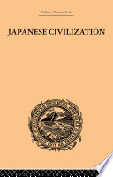 Japanese Civilization, its Significance and Realization