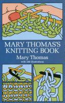 Mary Thomas s Knitting Book