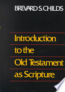 Introduction to the Old Testament as Scripture by Brevard S. Childs PDF