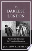 In Darkest London Book PDF