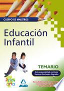 Educación Infantil. Cuerpo de Maestros. Temario Para la Preparación de Oposiciones.e-book.