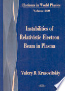 Instabilities of Relativistic Electron Beam in Plasma