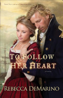 To Follow Her Heart (The Southold Chronicles Book #3)