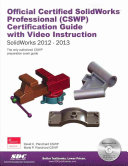 Official Certified SolidWorks Professional  CSWP  Certification Guide and Video Instruction