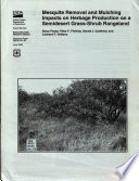 Mesquite Removal And Mulching Impacts On Herbage Production On A Semidesert Grass Shrub Rangeland