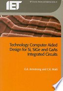 TCAD for Si, SiGe and GaAs Integrated Circuits