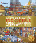 Stephen Biesty s Incredible Cross Sections of Everything