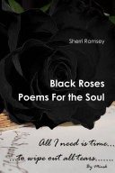Black Roses Poems For the Soul ebook