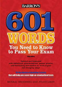 601 Words You Need to Know to Pass Your Exam
