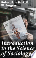 Free Introduction to the Science of Sociology Read Online