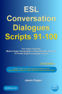 ESL Conversation Dialogues Scripts 91 100 Volume 10  General English  Australian English  Medical English and Phrasal Verbs